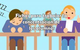 Fichas para trabajar la concentración de los alumnos