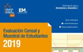 INFORMACIÓN PARA DIRECTIVOS Y DOCENTES REFERENTE A LA EVALUACIÓN ECE - EM - 2019.