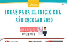 MINEDU: Ideas para el Inicio del Año Escolar 2020
