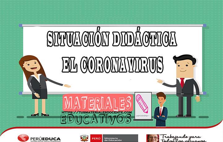 Situación Didáctica - El Coronavirus