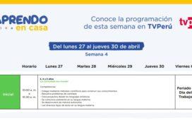 APRENDO EN CASA - Conoce la programación de la semana 4 [Del lunes 27 al jueves 30 de abril]