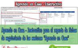 """Aprendo en Casa - Instructivo para el reporte de fichas de seguimiento de las sesiones """"Aprendo en Casa"""""""
