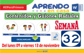 APRENDO EN CASA SEMANA 32 PROGRAMAS RADIALES: Sesiones, Guiones y Audios radiales del 09 al 13 de Noviembre