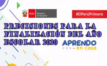 MINEDU | PRECISIONES PARA LA FINALIZACIÓN DEL AÑO ESCOLAR 2020
