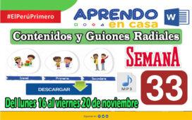 SEMANA 33 | APRENDO EN CASA PROGRAMAS RADIALES: Sesiones, Guiones y Audios radiales del 16 al 20 de Noviembre