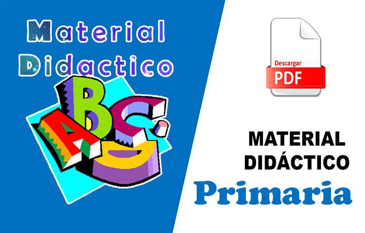 Material didáctico para el nivel primaria de 1° a 6° grado