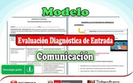Modelo de Evaluación Diagnóstica de Entrada para el Área de Comunicación