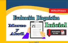 Evaluación Diagnóstica Marzo y Abril - Inicial