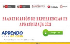 Minedu | Planificación de experiencias de aprendizaje 2021