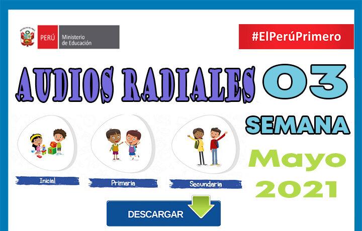 Aprendo en Casa Programas Radiales Semana 03 del 03 al 07 de mayo