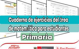 Cuaderno de ejercicios del área de matemática para estudiantes de primaria