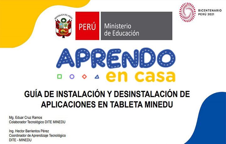 GUÍA DE INSTALACIÓN Y DESINSTALACIÓN DE APLICACIONES EN TABLETA MINEDU